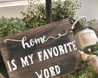 Home is my favorite word sign