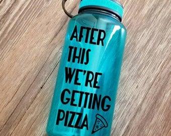 Workout bottle, 34oz bottle, gym bottle, funny water bottle, Wide mouth water bottle, pizza lover gift, pizza water bottle, water reminder