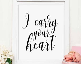 I carry your heart, Love Poem, Above bed decor, I carry your heart print, Love Print,Above bed art, Inspirational Print, instant download