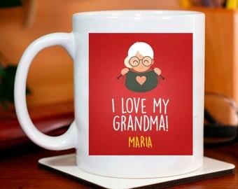 I Love My Grandma! Mug Beautifully Personalized WIth Name Printed On It