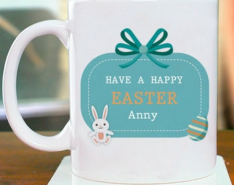 Have a Happy Easter Mug Beautiful Personalized With Name Printed On it