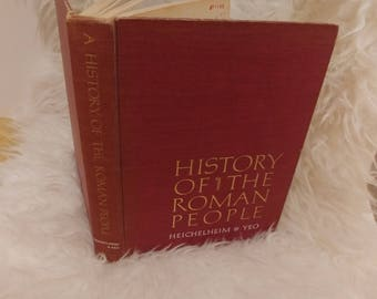 FREE SHIPPING: Add to your vintage library. Classic History of the Roman People by Heichelheim and Yeo, red and gold cover, vintage book