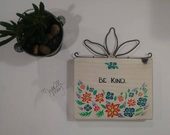 Sign 'Be Kind' (small)