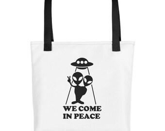 Aliens We Come In Peace UFO Mars Attacks Alien Invasion Funny Aliens tote bag