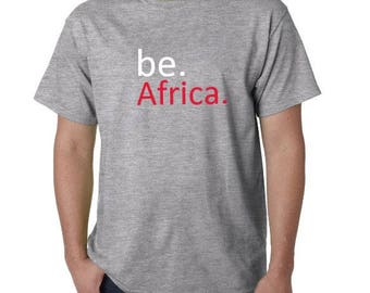 be. Africa Tshirt - Gray
