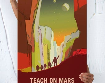 Nasa Mars ( TEACH ON MARS ) - Travel Poster