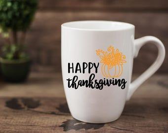 Happy Thanksgiving - 14 oz CERAMIC MUG - girlfriend gift, thanksgiving gift, mom gift, housewarming gift, fall gift