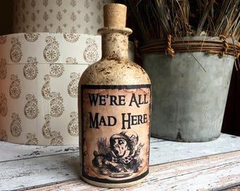 Mad Hatter. Alice in Wonderland. We're All Mad Here. Alice in Wonderland Gift. Mad Here Bottle. Alice in Wonderland Decor. Bottle