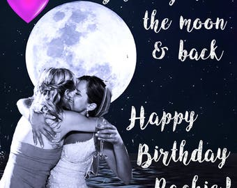 Love You to the Moon (Happy Birthday!)