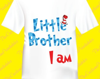 Little Brother, Dr Seuss, Cat, Hat, Birthday, Boy, T-shirt. Personalized, Family Shirts, Birthday Party, Iron on Transfer, Printable