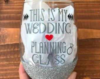 Wedding planning glass, wedding planning wine glass