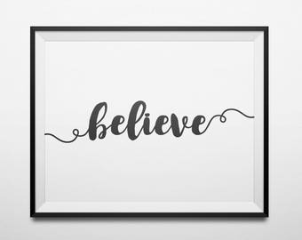 Believe Printable Positive Inspiration Black and White Inspirational Wall Art Positive Quote Prints Farmhouse Decor Motivational Poster
