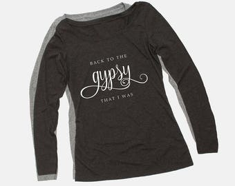 Stevie Nicks GYPSY Women's Long Sleeve Scoop Tee, Gray or Charcoal Tri-blend, Back to the Gypsy Quote T-Shirt, Fleetwood Mac Nicksmas Gift