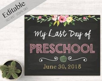 Last Day of School Chalkboard Print, Editable Text, DIY, Art Print, Chalkboard Sign, Kindergarten, Grade School, flowers, INSTANT DOWNLOAD
