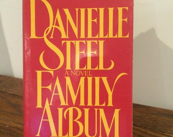 1985 FAMILY ALBUM Danielle Steel Novel Hardback