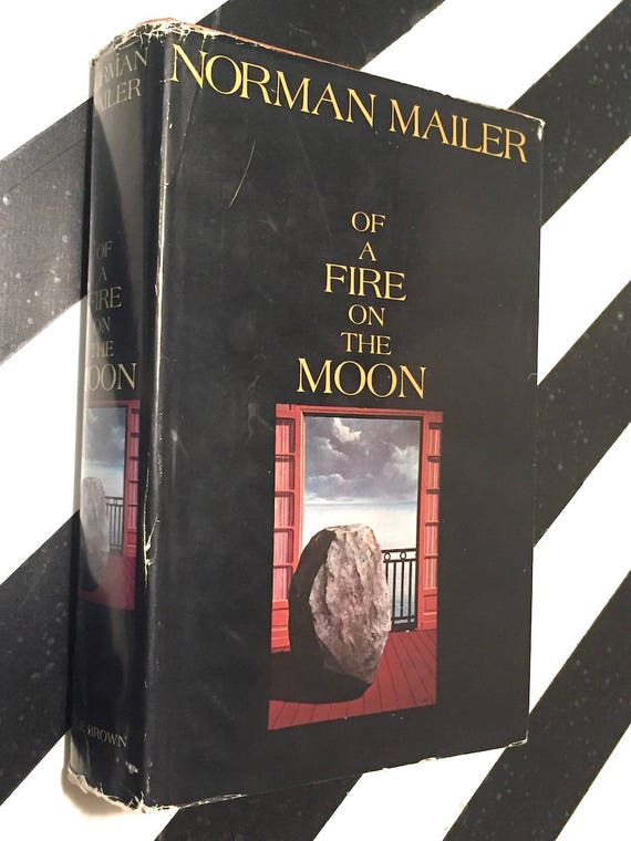 Of a Fire on the Moon by Norman Mailer (1970) first edition book