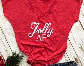 Jolly AF t-shirt christmas tshirt- womens christmas shirt- holiday shirt- christmas shirt- funny christmas tshirt- christmas gift-
