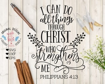 Christian svg, bible verse svg, Christ svg, I can do all things through Christ who strengthens me svg cutting file, religious svg, god svg