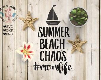 svg files, summer svg, beach svg, momlife, chaos svg, bless svg, vacation svg, girls svg, t-shirt design, summer design, mom t-shirt design