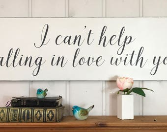 I Canu0027t Help Falling In Love With You Sign | Bedroom Wall Decor |