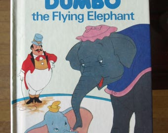 Walt Disney's Dumbo the Flying Elephant by Random House 1978 – First American Edition