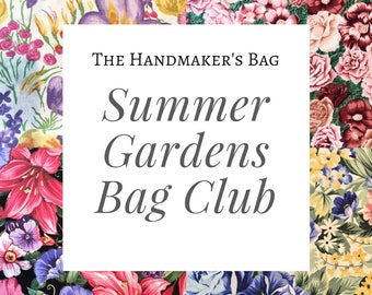 Summer Gardens Bag Club - Project Bag, Knitting Bag, Crochet, Embroidery Needlework Bag