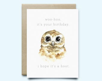 "Owl Greeting Card ""Woo-hoo it's your birthday. I hope it's a hoot"" 