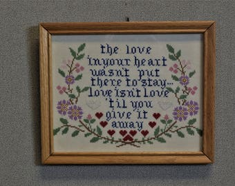 The Love in Your Heart Finished Cross Stitch Framed