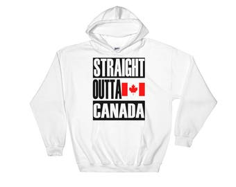Straight Outta Canada Hooded Sweatshirt