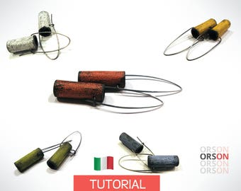 Orsons Rustic Tube Hollow Earrings Polymer clay & Silver Tutorial Ebook Instructions in ITALIAN