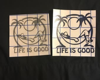 Life is Good decal /sticker