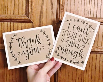 Set of 6 Thank You Cards - I Can't Thank You Enough - Thank You - Cream card with kraft paper overlay