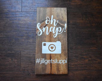 Hashtag Sign | Oh Snap | Wedding | Reception | Party Sign