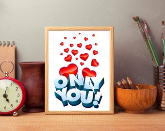 Only You, Love, Valentine's Day, Red Hearts, Art Decor, Printable Wall Print, Instant Download, Digital Art Print