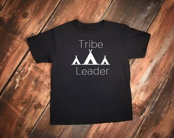 Tribe Leader Shirt, Mama Tribe tshirt, Raising My Tribe tshirt, Teepee tshirt, Arrow tshirt, Mom Life Shirt, Tribal Leader shirt, Boho shirt