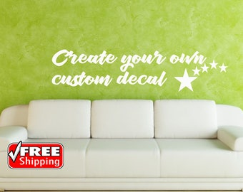 Create your own custom Decal, Wall Decal, Wall Decor, Living Room Decal, Vinyl Decal, Mothers Day Gift,Home Decor, Bedroom Decor, WD110