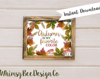 Autumn is My Favorite Fall Printable | Autumn Sign | Farmhouse Print | 8x10 Wall Print | Vintage | Leaves | Thanksgiving