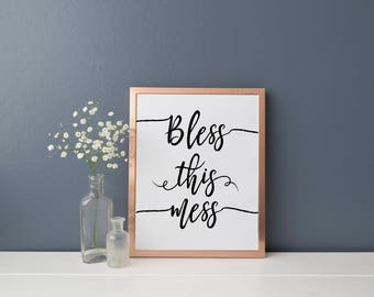 Bless this Mess Printable, Instant Download