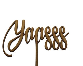 Yaasss Cake Topper | Engagement Cake Topper | Party Cake Topper | Wedding Cake Topper