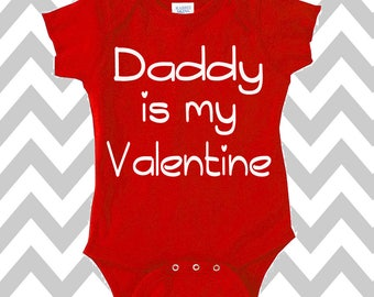 Daddy Is My Valentine Onesie I Love Daddy Baby Shower Gift Funny Baby Clothes Valentine's Day Baby Onesie XOXO Hearts