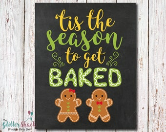 Cannabis Cookie Exchange Party, Cannabis Party Sign, Cannabis Cookies, Marijuana Cookies, Weed Cookies, Tis The Season To Get Baked Print