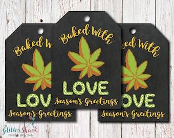 Cannabis Cookies & Cannabis Edibles Baked With Love Christmas Gift Tags, Season's Greetings, Marijuana Gift, Cannabis Gift, Stoner Gift, 420