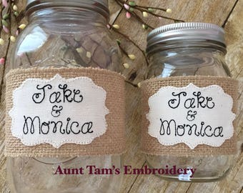 Personalized Mason Jar Sleeves, Mason Jar Sleeves, Burlap Sleeve, Wedding, Rustic, Mason Jars, Shabby, Embroidered, Jars NOT included.
