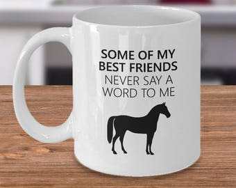Horse Mug - Horse Gifts - Horse Riding Gifts - Horse Riding Mug - Equestrian Mug - Horseback Riding Gift - Some of My Best Friends