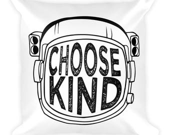 Choose Kind Anti-Bullying #choosekind equality kindness Square Pillow