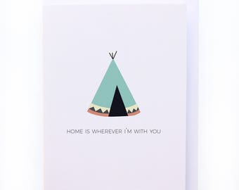 Home is wherever I'm with you - Greeting card