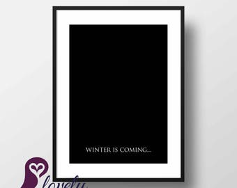 Game of Thrones Poster | Winter is Coming | Wall Art | Wall Decor | Home Decor | Inspirational Quotes | Prints | Poster | Digital Download