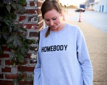 Homebody, Womens Sweatshirt, Introvert, Sunday Sweatshirt, Grey, Black and White