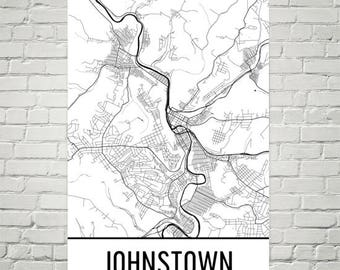 Johnstown Map, Johnstown Art, Johnstown Print, Johnstown PA Poster, Johnstown Wall Art, Map of Pennsylvania, Pennsylvania Gift, Decor