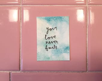 your Love Never Fails small painting